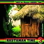 Pupa Abdul – Rastaman Time 3