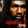 Jahman T – Mama