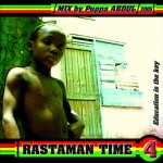 Pupa Abdul – Rastaman Time 4