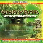 Gwayana Express Part.2